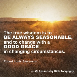 True Wisdom quote by Robert Louis Stevenson.