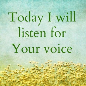 i-will-listen-for-your-voice
