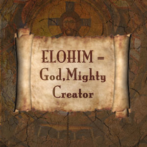 God is Elohim
