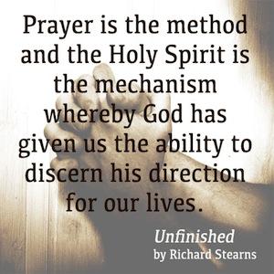 Prayer is the Method