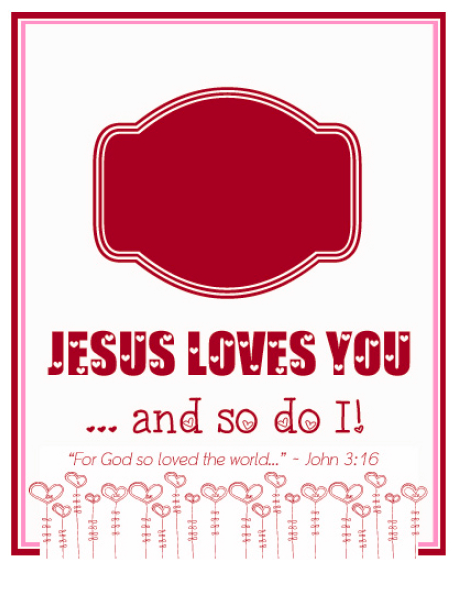 Jesus Loves You Valentine Printable